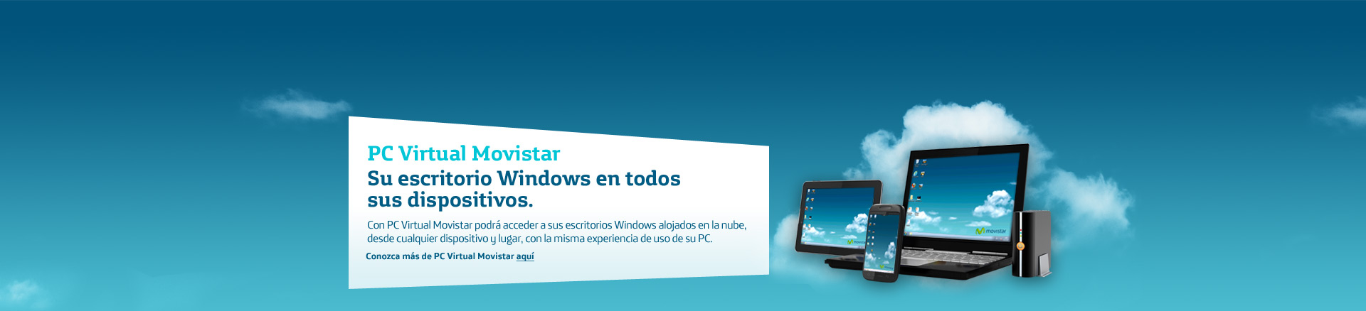 PC Virtual Movistar. Su escritorio Windows en todos sus dispositivos.